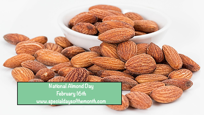 """national almond day"""