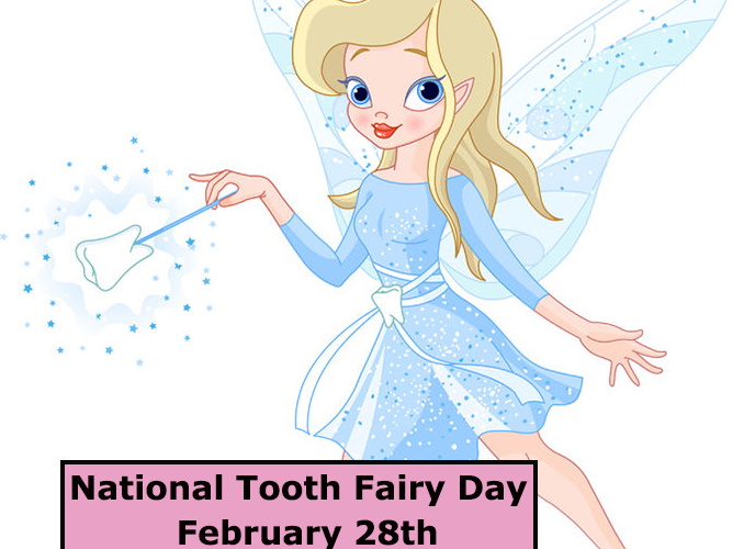 """""""national tooth fairy day - feb 28th"""""""