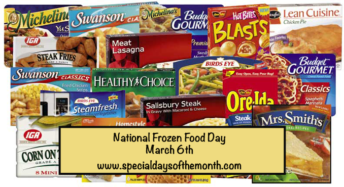 """frozen food day - march 6th"""