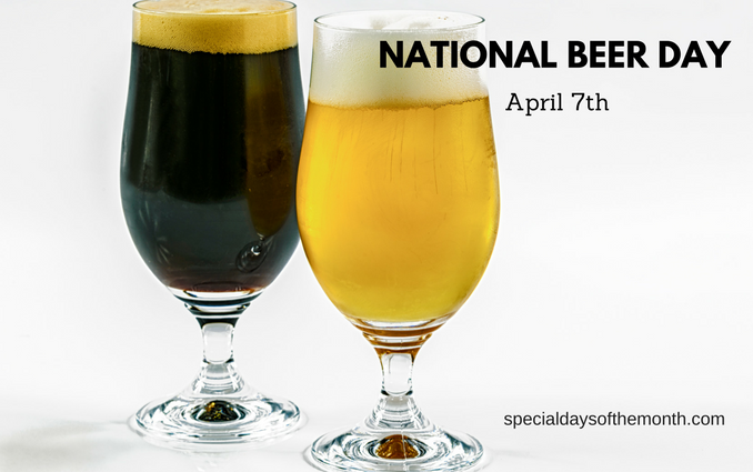 """national beer day - April 7th"""