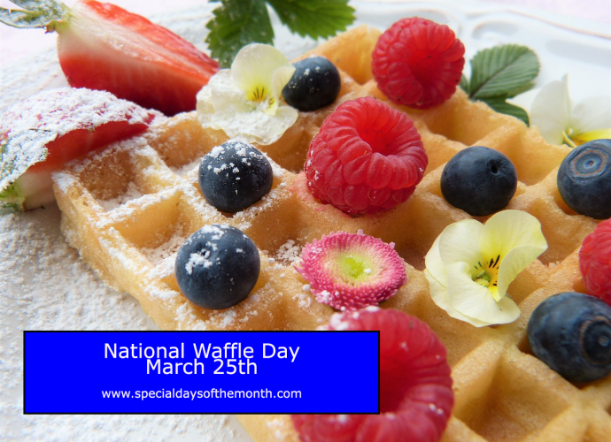 """waffle day - March 25th"""