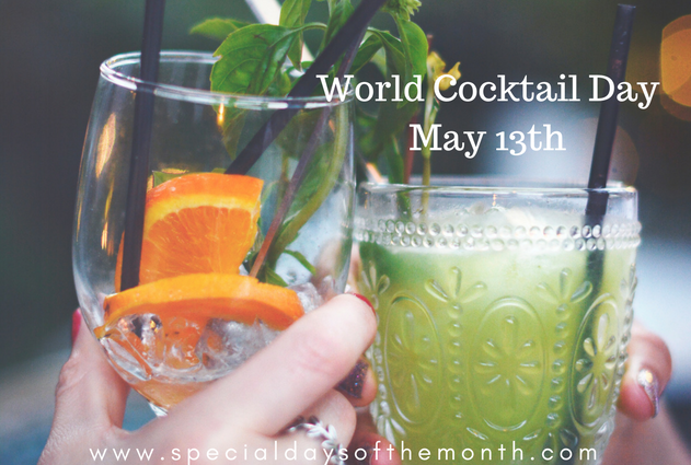"""""""world cocktail day - may 13th"""""""