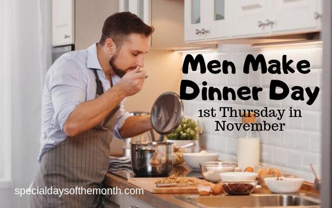 """""""men make dinner day"""""""