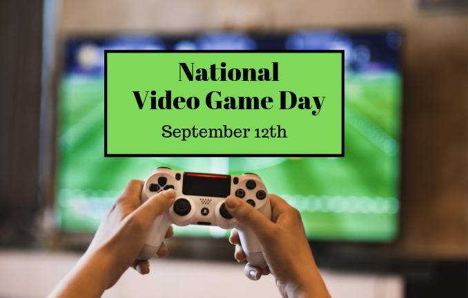 """video game day"""