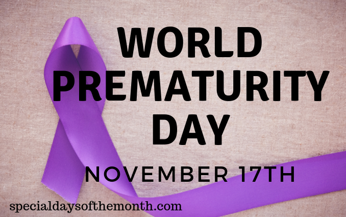 """world prematurity day - Nov 17th"""