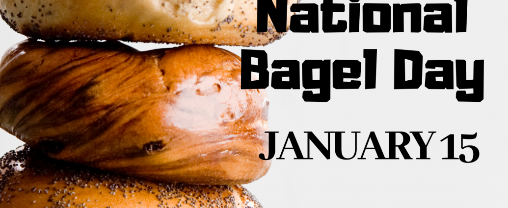 """national bagel day - jan 15th"""