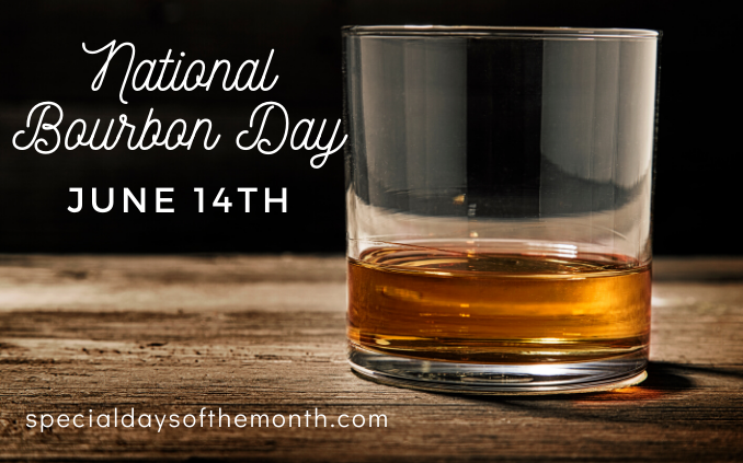 """national bourbon day"""