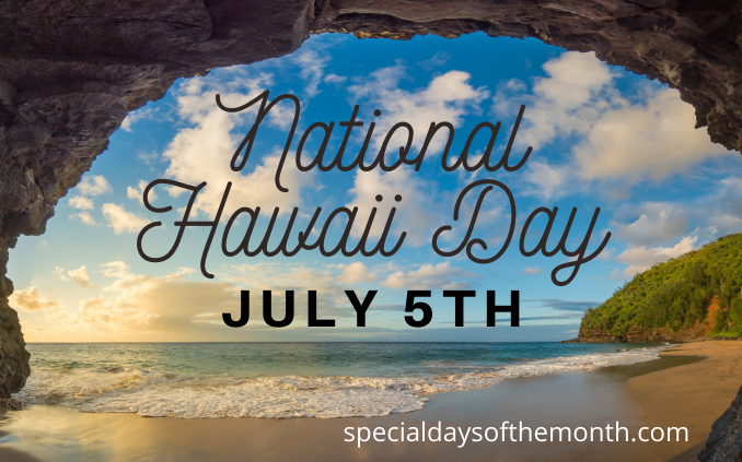 """national hawaii day"""