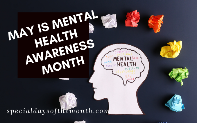 """mental health awareness month"""