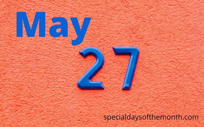 """""""may 27th holidays"""""""