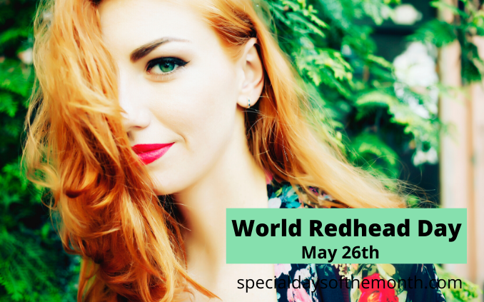 """world redhead day"""